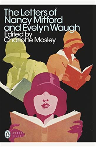 9780141193922: The Letters of Nancy Mitford and Evelyn Waugh (Penguin Modern Classics)