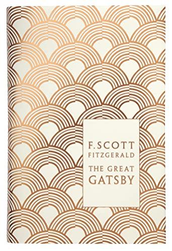 Great Gatsby (Penguin Hardback Classics): F Scott Fitzgerald