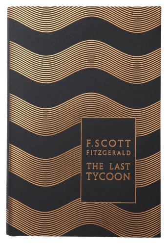 9780141194080: Modern Classics the Last Tycoon (Penguin F Scott Fitzgerald Hardback Collection)