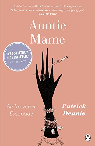 9780141194127: Auntie Mame: An Irreverent Escapade (Penguin Modern Classics)