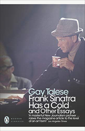 9780141194158: Frank Sinatra Has a Cold and Other Essays. Gay Talese (Penguin Modern Classics)