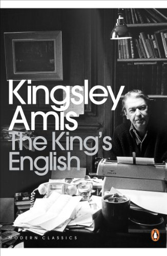 9780141194318: The King's English: A Guide to Modern Usage (Penguin Modern Classics)