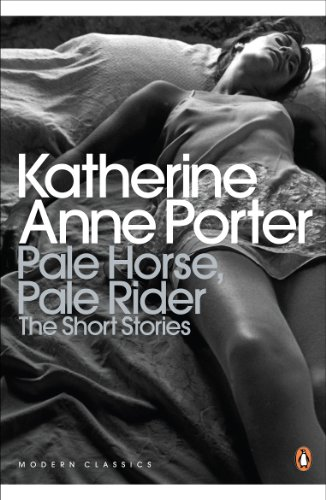 9780141195315: Pale Horse, Pale Rider: The Selected Stories of Katherine Anne Porter (Penguin Modern Classics)