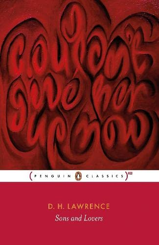 Sons and Lovers: (RED edition) (Penguin Classics) (0141195444) by D. H. Lawrence