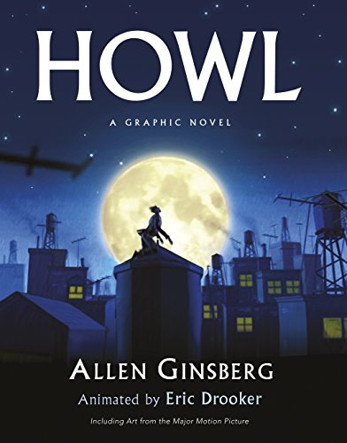 Howl: A Graphic Novel. by Eric Drooker: Allen Ginsberg, Eric
