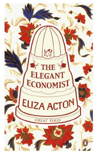 9780141195780: The Elegant Economist (Penguin Great Food)