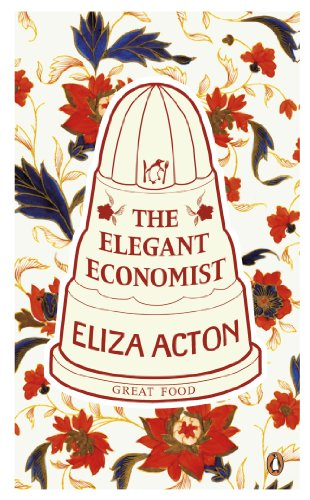9780141195780: Great Food the Elegant Economist