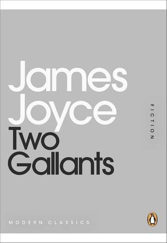 9780141196022: Two Gallants (Penguin Mini Modern Classics)