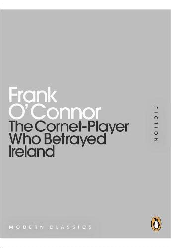 9780141196183: The Cornet-Player Who Betrayed Ireland