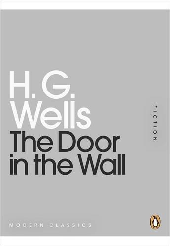 9780141196268: The Door in the Wall (Penguin Mini Modern Classics)