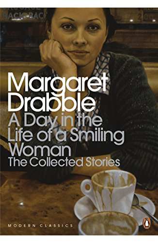 9780141196435: A Day in the Life of a Smiling Woman: The Collected Stories (Penguin Modern Classics)
