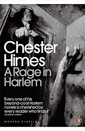 Modern Classics a Rage in Harlem: Himes, Chester