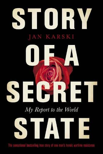 STORY OF A SECRET STATE. My Report to the World.