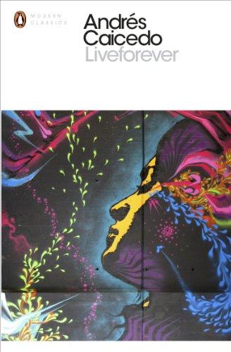 Liveforever (Paperback): Andres Caicedo