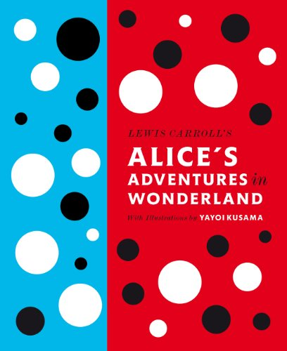 9780141197302: Lewis Carroll's Alice's Adventures in Wonderland: With Artwork by Yayoi Kusama