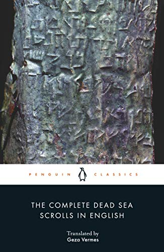 9780141197319: The Complete Dead Sea Scrolls in English: Seventh Edition (Penguin Classics)