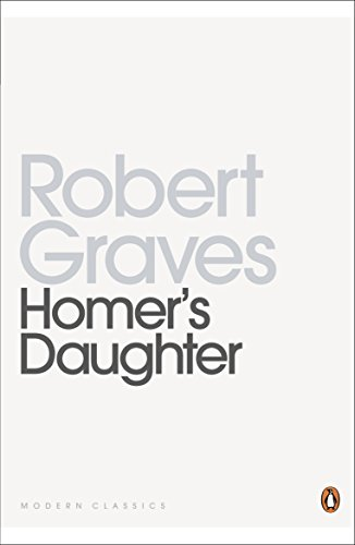 Homer s Daughter (Paperback): Robert Graves