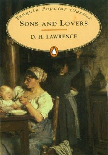 9780141197722: Sons and Lovers (Penguin Popular Classics)