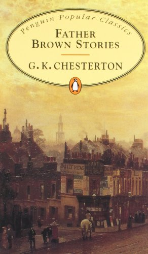 9780141198002: Father Brown Stories (Penguin Popular Classics)