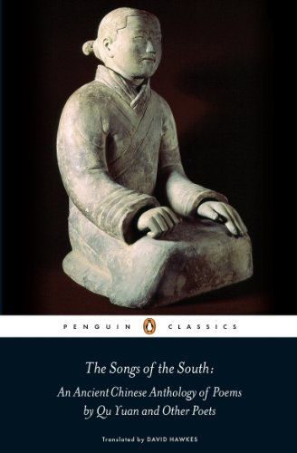 9780141198705: The Songs of the South: An Ancient Chinese Anthology of Poems By Qu    Yuan And Other Poets (Penguin Press)