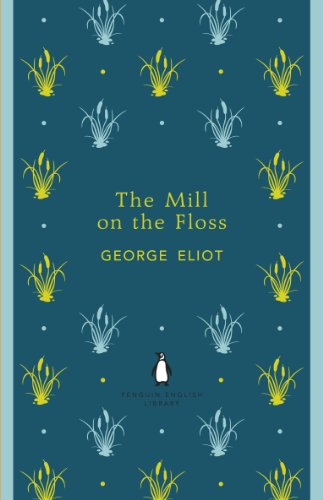 9780141198910: The Mill on the Floss (The Penguin English Library)