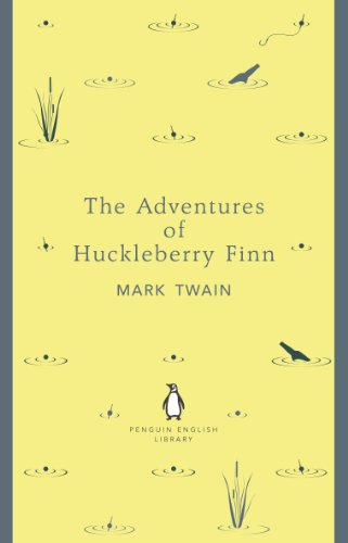 The Adventures of Huckleberry Finn (The Penguin English Library)