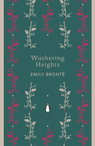 Wuthering Heights (The Penguin English Library): Brontë, Emily
