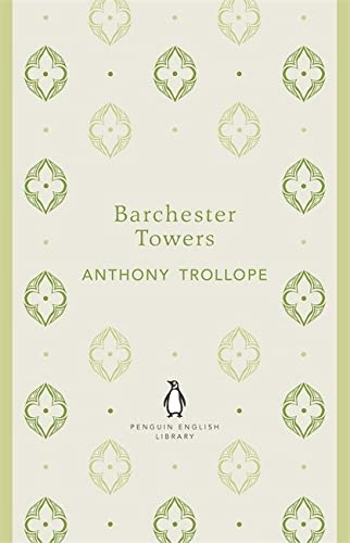 9780141199115: Penguin English Library Barchester Towers (The Penguin English Library)