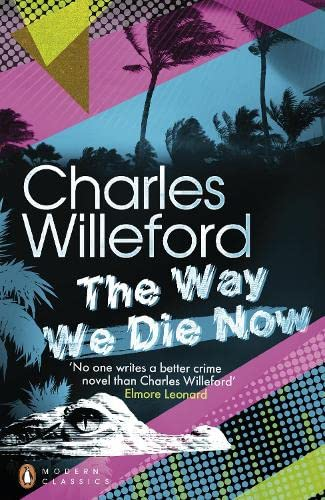 9780141199269: The Way We Die Now (Penguin Modern Classics)