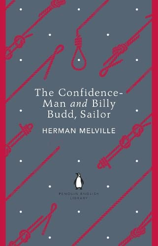 9780141199306: The Confidence-Man and Billy Budd, Sailor