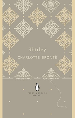 9780141199535: Penguin English Library Shirley (The Penguin English Library)