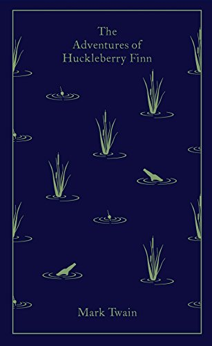 9780141199573: The Adventures of Huckleberry Finn (A Penguin Classics Hardcover)