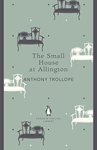 9780141199658: The Small House at Allington (Penguin English Library)