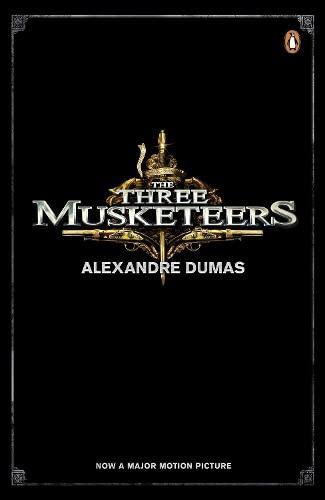 The Three Musketeers (film tie-in): Dumas, Alexandre