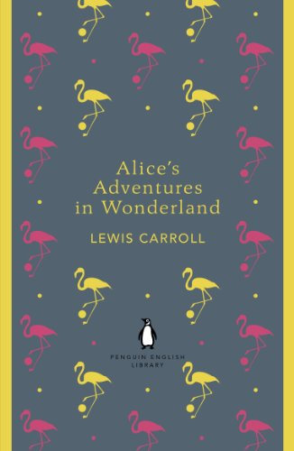 9780141199689: Alice's Adventures in Wonderland and Through the Looking Glass (The Penguin English Library)