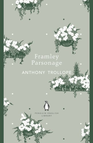 9780141199764: Penguin English Library Framley Parsonage (The Penguin English Library)
