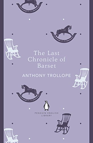 9780141199863: Penguin English Library the Last Chronicle of Barset