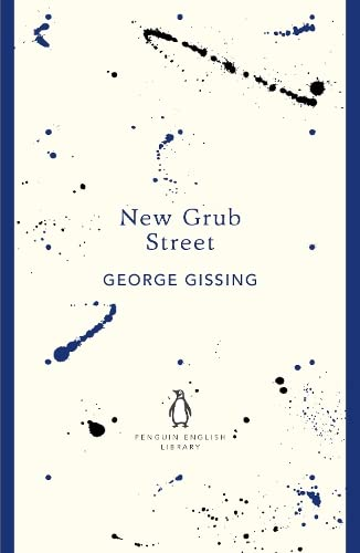 9780141199931: New Grub Street (Penguin English Library)