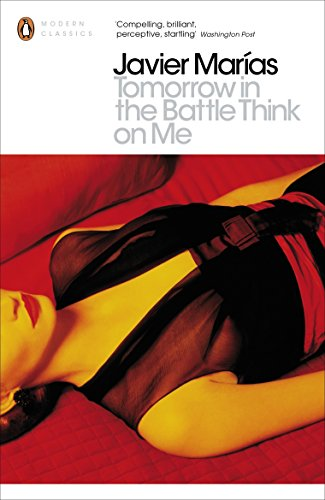 9780141199986: Tomorrow in the Battle Think on Me (Penguin Modern Classics)