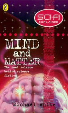 9780141300177: Sci Fi Explained Mind And Matter (Science fi Explained S.)