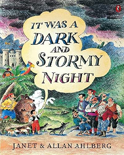 It Was a Dark and Stormy Night: Janet Ahlberg, Allan