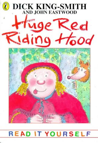 9780141300344: Huge Red Riding Hood and Other Topsy-turvy Stories (Young fiction read-it-yourself)