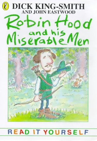 9780141300351: Robin Hood and His Miserable Men (Read It Yourself)