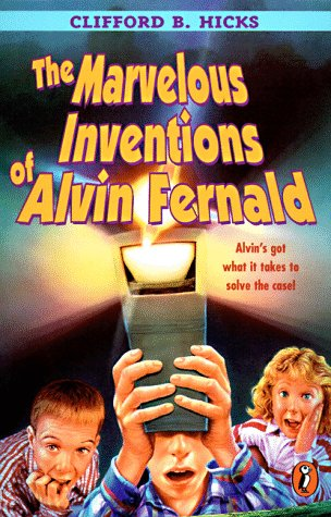 9780141300382: The Marvelous Inventions of Alvin Fernald
