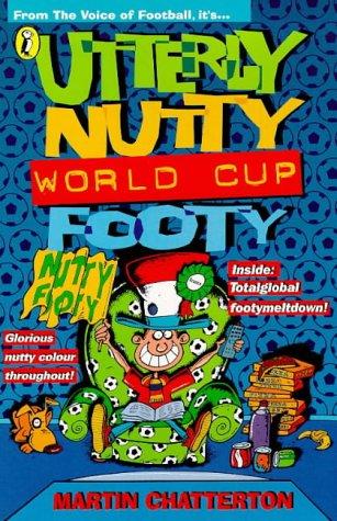 9780141300450: Utterly Nutty World Cup Footy (Puffin jokes, games, puzzles)