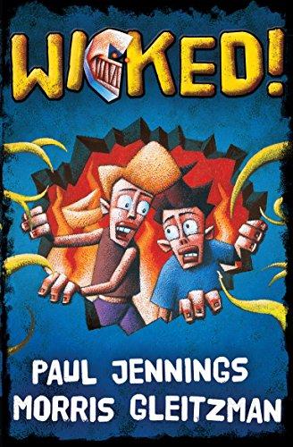 Wicked All Six Books In One: Jennings, Paul; Gleitzman,