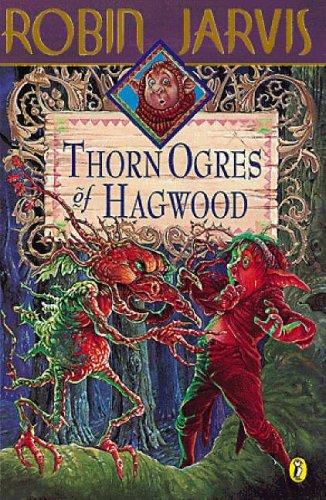 9780141300856: The Thorn Ogres of Hagwood (The Hagwood Books)