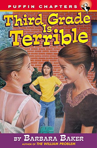 Third Grade is Terrible (Puffin Chapters): Baker, Barbara