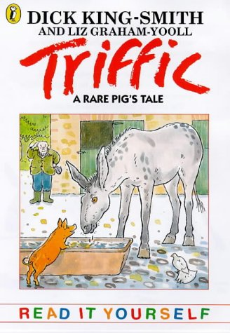 9780141301341: Triffic: A Rare Pig's Tale (Read it Yourself)