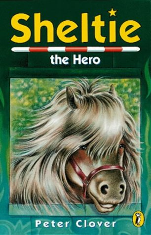 9780141301358: Sheltie 10: Sheltie the Hero